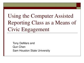 Using the Computer Assisted Reporting Class as a Means of Civic Engagement