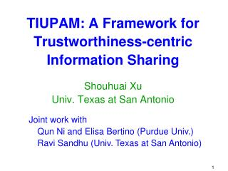 TIUPAM: A Framework for Trustworthiness-centric Information Sharing