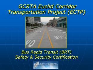 GCRTA Euclid Corridor Transportation Project (ECTP)