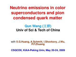 Neutrino emissions in color superconductors and pion condensed quark matter