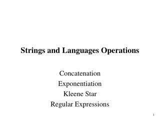 Strings and Languages Operations