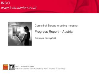Council of Europe e-voting meeting  Progress Report   Austria  Andreas Ehringfeld