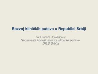Razvoj kliničkih puteva u Republici Srbiji