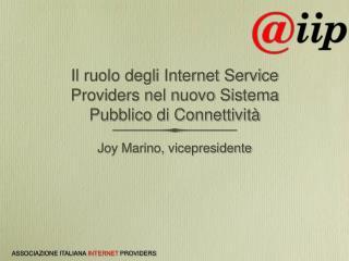 Il ruolo degli Internet Service Providers nel nuovo Sistema Pubblico di Connettività