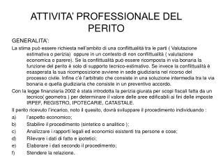 ATTIVITA' PROFESSIONALE DEL PERITO