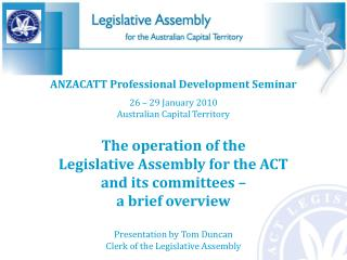 ANZACATT Professional Development Seminar 26 – 29 January 2010 Australian Capital Territory