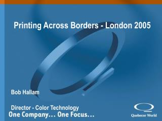 Printing Across Borders - London 2005