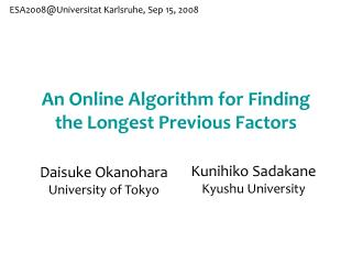 An Online Algorithm for Finding the Longest Previous Factors