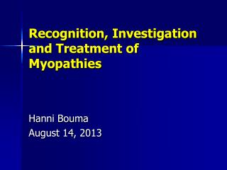 Recognition, Investigation and Treatment of Myopathies
