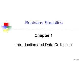Chapter 1 Introduction and Data Collection