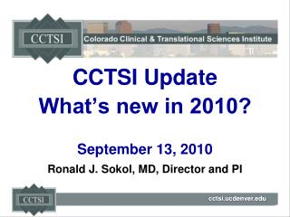 CCTSI Update  What's new in 2010? September 13, 2010