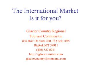 The International Market