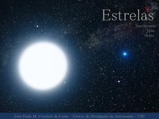 Estrelas Nascimento Vida Morte