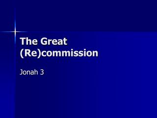 The Great (Re)commission