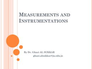 Measurements  and Instrumentations