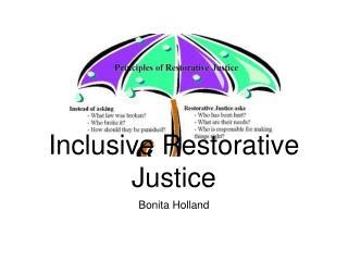 Inclusive Restorative Justice