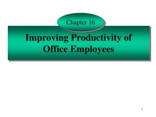 Improving Productivity of Office Employees
