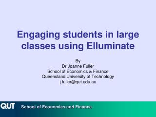 Engaging students in large classes using Elluminate