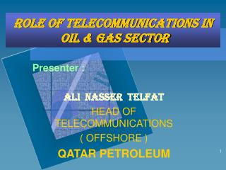 Role of Telecommunications in  Oil & Gas sector