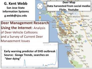 G. Kent  Webb San  Jose  State Information Systems g.webb@sjsu