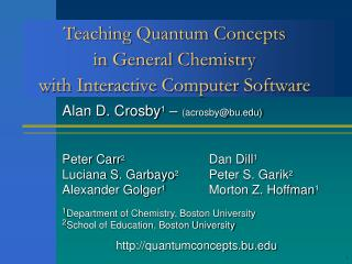 Teaching Quantum Concepts  in General Chemistry  with Interactive Computer Software