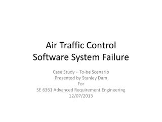 Air Traffic Control Software System Failure