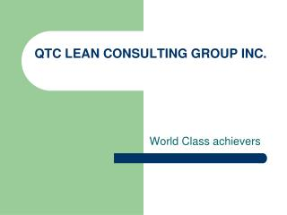QTC LEAN CONSULTING GROUP INC.
