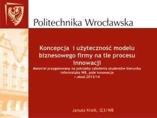Janusz Kroik, I23/W8