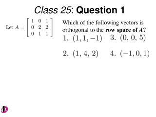 Class 25 :  Question 1