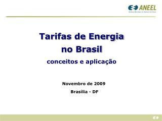 Tarifas de Energia no Brasil conceitos e aplicação
