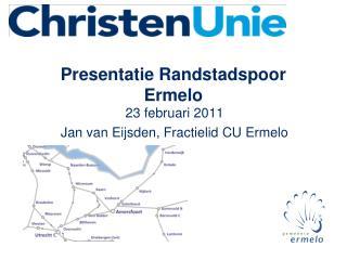 Presentatie Randstadspoor Ermelo