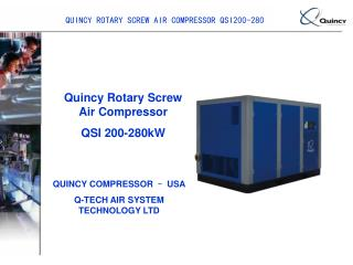 QUINCY ROTARY SCREW AIR COMPRESSOR QSI200-280