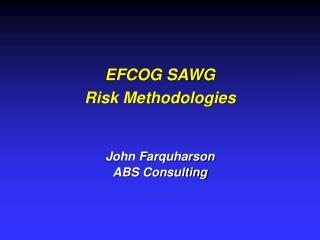 EFCOG SAWG Risk Methodologies