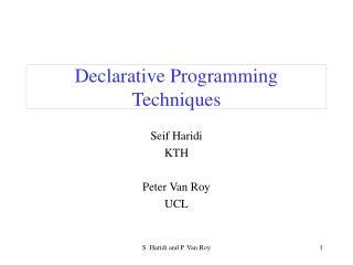 Declarative Programming Techniques