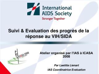 Suivi & Evaluation des progrès de la réponse au VIH/SIDA