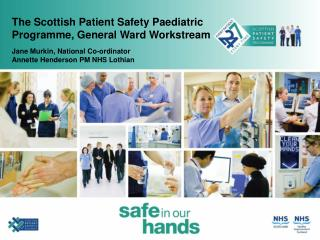 The Scottish Patient Safety Paediatric Programme, General Ward Workstream