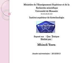 Ministère de l'Enseignement Supérieur et de la  Recherche scientifique  Université de Monastir