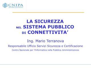 LA SICUREZZA  NEL  SISTEMA PUBBLICO  DI  CONNETTIVITA�