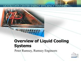 Overview of Liquid Cooling Systems