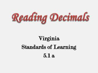 Virginia  Standards of Learning 5.1 a