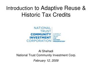 Introduction  to Adaptive Reuse & Historic Tax Credits