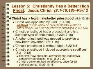 Lesson 5:  Christianity Has a Better High Priest:  Jesus Christ  3:1-10:18--Part 2