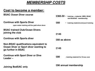 BSAC Ocean Diver course		 Continue with Sports Diver		 open water training will be paid when done