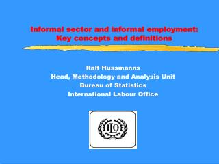 Informal sector and informal employment: Key concepts and definitions
