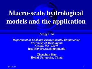 Macro-scale hydrological models and the application