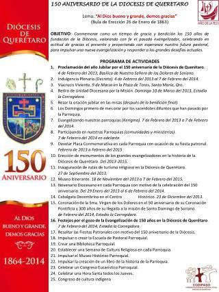 """150 ANIVERSARIO DE LA DIOCESIS DE QUERETARO Lema:  """"Al Dios bueno y grande, demos gracias"""""""