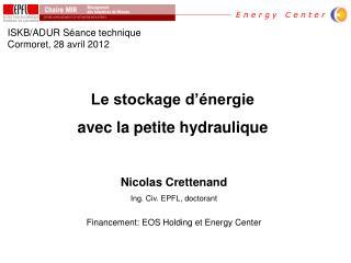 Le stockage d'énergie  avec la petite hydraulique