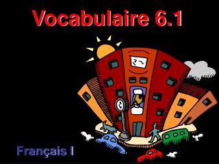 Vocabulaire 6.1