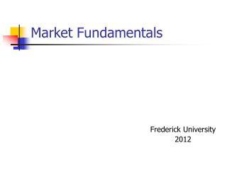 Market Fundamentals