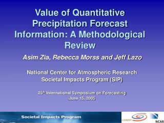 Value of Quantitative Precipitation Forecast Information: A Methodological Review